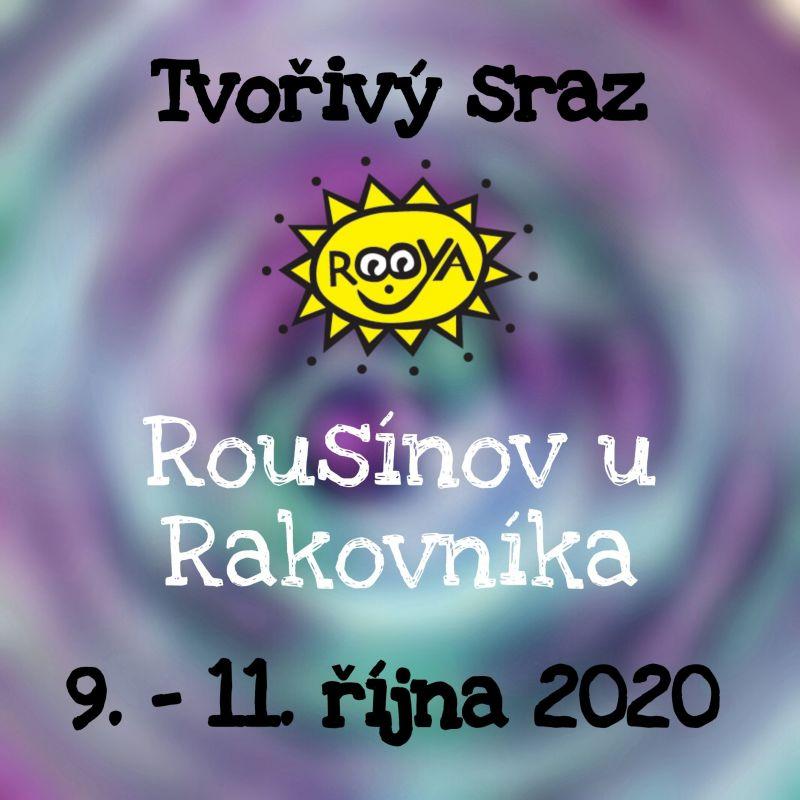 č.8034: Tvořivý sraz s Rooyou v Rousínově u Rakovníka 2. 10. 2020 PÁ